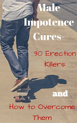 Overcome erection killers that may be robbing you of your manhood. Get harder longer lasting erection without ED drugs